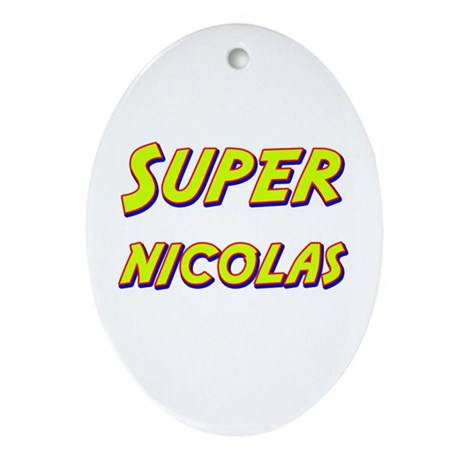 Super nicolas Oval Ornament