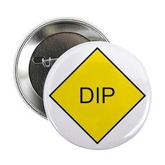 Yellow DIP sign - 2.25