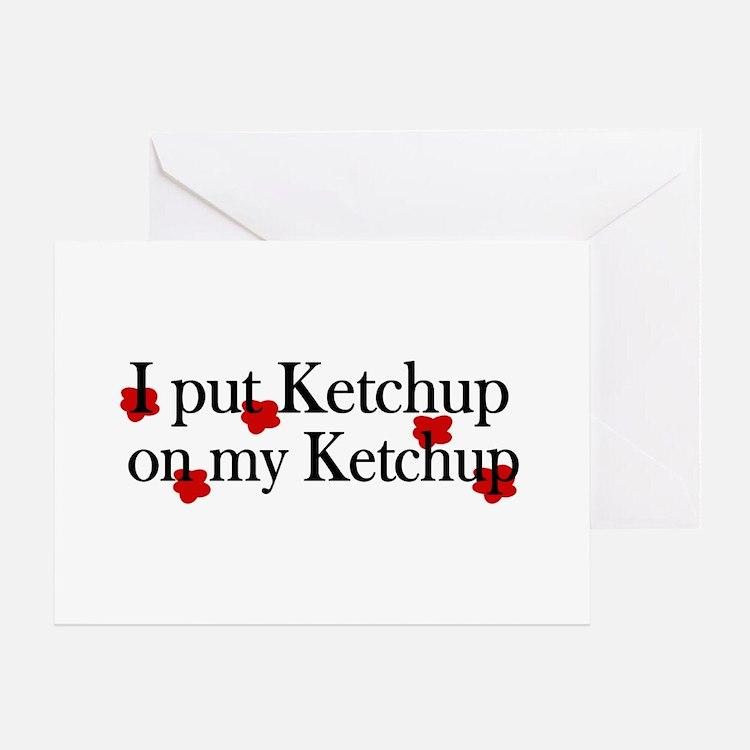 Funny Ketchup Greeting Cards