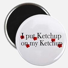 Ketchup on Ketchup Magnet