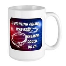 If Fighting Crime Was Easy Mug