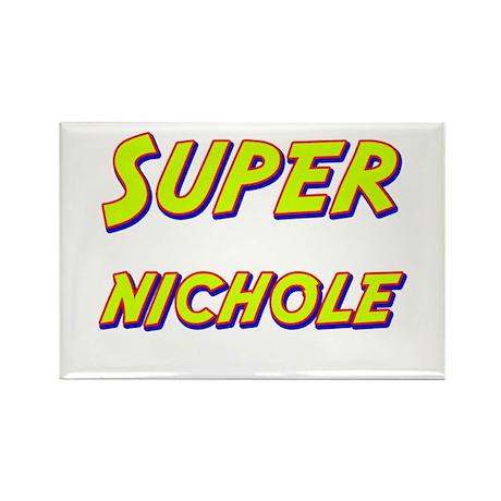 Super nichole Rectangle Magnet (10 pack)