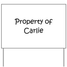 Carlie Yard Sign