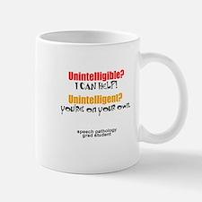 UNINTELLIGIBLE/UNINTELLIGENT Mug