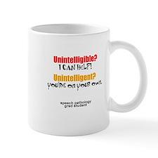 UNINTELLIGIBLE/UNINTELLIGENT Small Mug