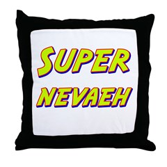 Super nevaeh Throw Pillow