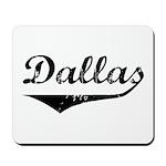 Dallas Mousepad