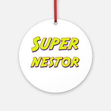 Super nestor Ornament (Round)