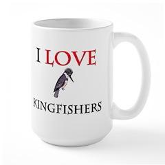 I Love Kingfishers Large Mug