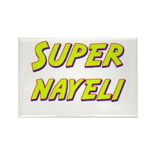 Super nayeli Rectangle Magnet