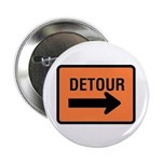 "Detour Sign - 2.25"" Button (10 pack)"