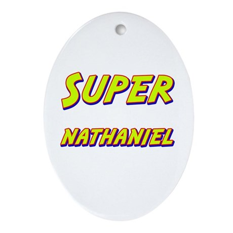 Super nathaniel Oval Ornament