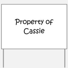 Cool Cassie Yard Sign