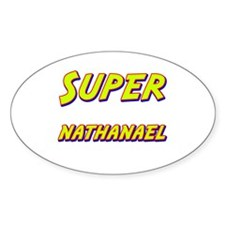 Super nathanael Oval Decal