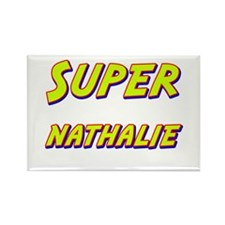 Super nathalie Rectangle Magnet