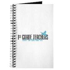 1st Grade Teachers Do It Better! Journal