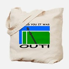 """""""It was out!"""" Tote Bag"""