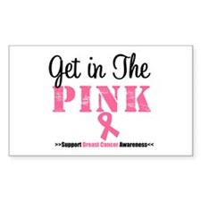 Get in The Pink Breast Cancer Rectangle Sticker 1