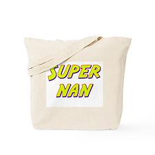 Super nan Tote Bag