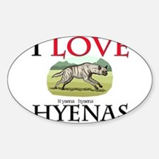 I Love Hyenas Oval Decal