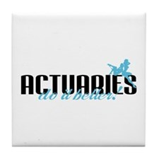 Actuaries Do It Better! Tile Coaster