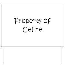 Cute Celine Yard Sign