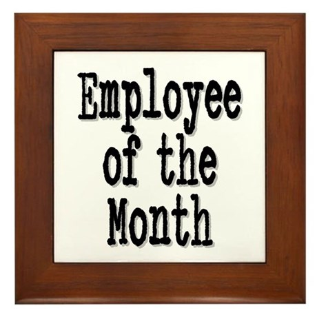 """""""Employee of the Month"""" Framed Tile"""