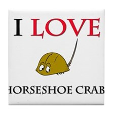 I Love Horseshoe Crabs Tile Coaster