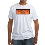 Construction Zone Sign Fitted T-Shirt