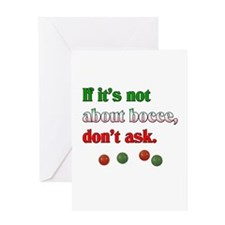 If it's not about bocce, don't ask. Greeting Card