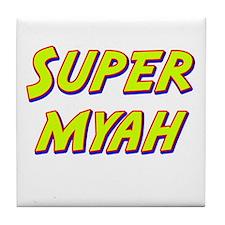 Super myah Tile Coaster