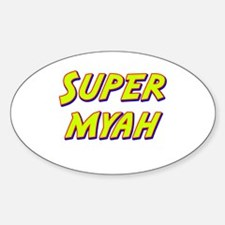 Super myah Oval Decal