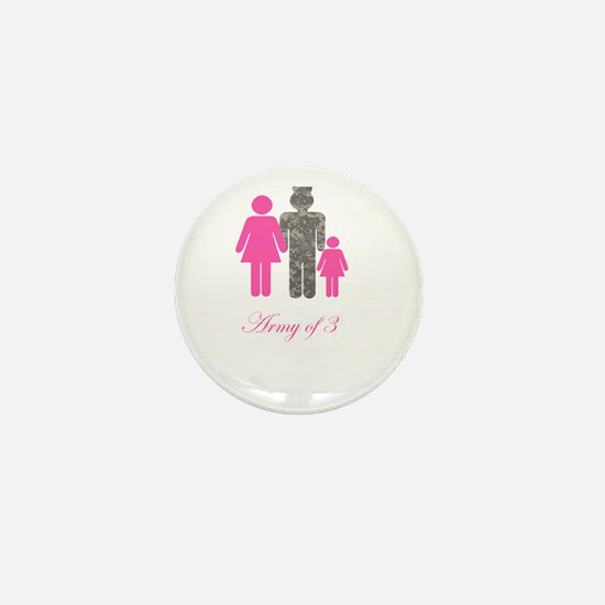 Army of 3 (baby girl) Mini Button
