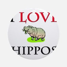 I Love Hippos Ornament (Round)
