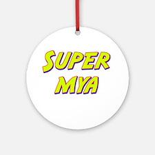 Super mya Ornament (Round)