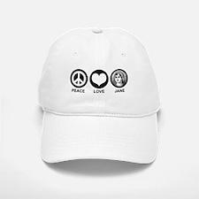 Peace Love Jane Baseball Baseball Cap