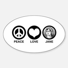 Peace Love Jane Oval Decal
