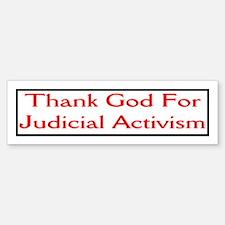 judicial activist Bumper Bumper Bumper Sticker