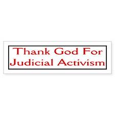 judicial activist Bumper Bumper Sticker