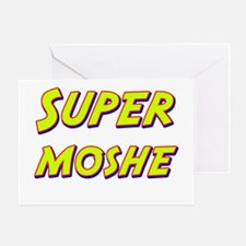 Super moshe Greeting Card
