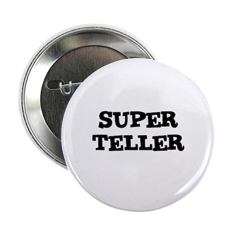 """SUPER TELLER 2.25"""" Button (100 pack)"""