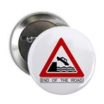 End of the Road sign - Button