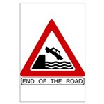 End of the Road sign - Large Poster
