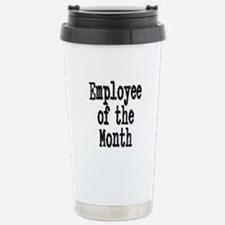 """Employee of the Month"" Travel Mug"