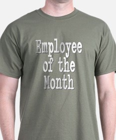 """""""Employee of the Month"""" T-Shirt"""