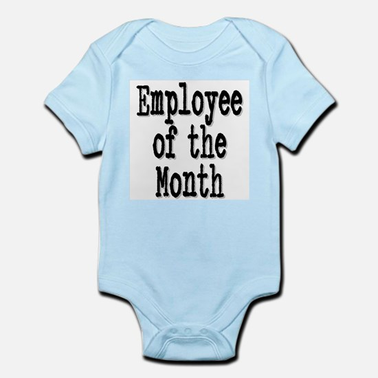 """""""Employee of the Month"""" Infant Bodysuit"""