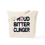 Proud Bitter Clinger Tote Bag