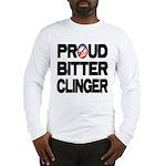 Proud Bitter Clinger Long Sleeve T-Shirt