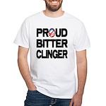 Proud Bitter Clinger White T-Shirt