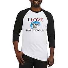 I Love Harpy Eagles Baseball Jersey